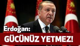 """Erdoğan; Tehditlere Tepki gösterdi: """"Buna..."""