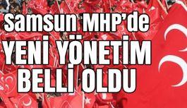 İşte Samsun MHP'de Yeni Yönetim