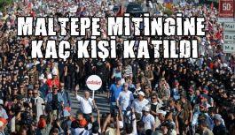 """Maltepe'de """"Adalet Mitingi""""ne Kaç Kişi Katıldı?"""