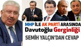 "MHP ile Ak Parti Arasında ""Davutoğlu"" Gerginliği"