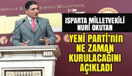 Nuri Okutan, Yeni Parti'nin Ne Zaman Kurulacağını Açıkladı