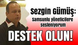 SAMKON Başkanı Sezgin Gümüş'ten Flaş Açıklama