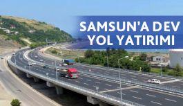 Samsun'a 302 milyon TL'lik yol yapılacak
