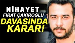 Ülkücü Fırat Yılmaz Çakıroğlu'nun katilleri hakkında Karar