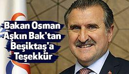 Bakan Osman Aşkın Bak'tan Beşiktaş'a Teşekkür