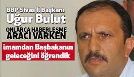 BBP'li Bulut'tan camide siyaset yapılmasına tepki!