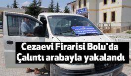 Cezaevi Firarisi Bolu'da Yakalandı