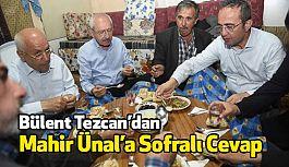 """CHP'li Bülent Tezcan'dan Mahir Ünal'a """"Sofralı"""" Cevap"""