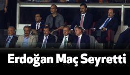 Cumhurbaşkanı Erdoğan Tribünde Maçı Takip Etti