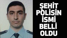 Emniyette Şehit Edilen Polisin İsmi Belli Oldu