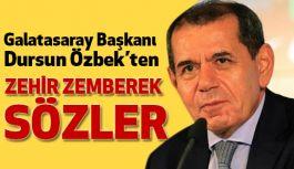 Galatasaray Başkanı'ndan Zehir Gibi Sözler