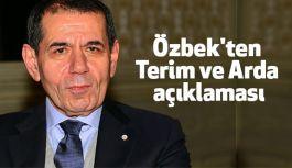 Galatasaray Başknı Özbek'ten Terim ve Arda açıklaması
