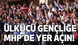 MHP'de Gençlere Yer Açılsın