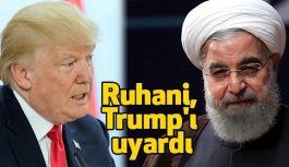 Ruhani'den Trump'a Uyarı!