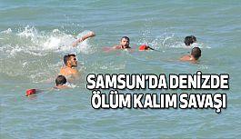 Samsun Yakakent'te Denizde Ölüm Kalım Savaşı