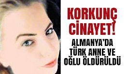 Almanya'da, Türk Olan Anne ve 6 Yaşında Oğlu Öldürüldü