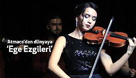 """İzmir'de Atmaca'dan """"Ege Ezgileri"""""""