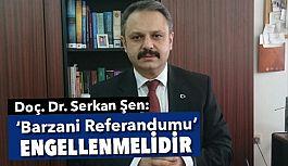 """Barzani Referandumu"" Engellenmelidir"