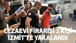 Cezaevi'nden Firar Eden 2 Kişi İzmit'te Yakalandı