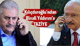 CHP Lideri Kılıçdaroğlu'dan Binali Yıldırım'a taziye