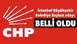 CHP'nin İstanbul'da Büyükşehir Belediye Başkan Adayını Belirledi