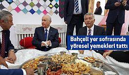 Devlet Bahçeli, yer sofrasında yöresel yemekleri Tattı...