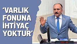 Erhan Usta; Varlık Fonunu Tamamen Ortadan Kaldırın