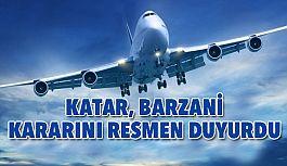 Katar, Barzani Kararını Resmen Duyurdu