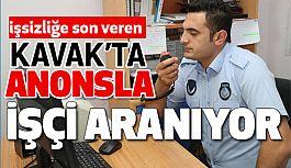 Kavak'ta İşsizlik Yok! Belediye Anonsla İşçi Arıyor