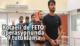 Kocaeli'de FETÖ Operasyonunda Tutuklamalar Var