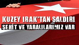 Kuzey Irak'tan Türkiye'ye Saldırı!