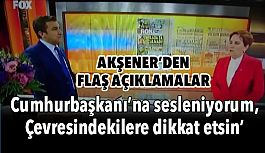 Meral Akşener; Kim Bana FETÖ Üzerinden Sövüyorsa...