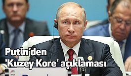 Putin'den 'Kuzey Kore' açıklaması
