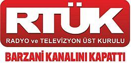 RTÜK Barzani'nin Televizyon Kanalını Kapattı