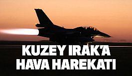 Son Dakika: Kuzey Irak'a Hava Harekatı