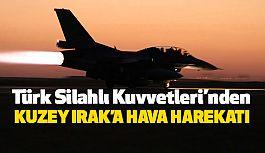 TSK'dan Kuzey Irak'ta PKK Kamplarına Hava Harekatı