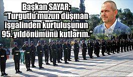Turgutlu MHP İlçe Başkanı Sayar'dan Kutlama Mesajı
