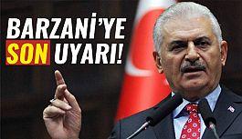 Türkiye'den Barzani'ye Son Uyarı