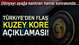Türkiye'den flaş Kuzey Kore Açıklaması!