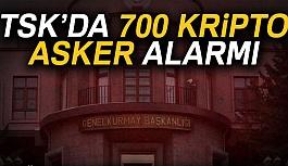 700 Kripto Asker Alarmı!