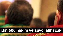 Adalet Bakanlığı, Bin 500 Hakim ve Savcı Alacak