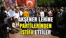 Aydın'da Akşener lehine Partilerden İstifa...