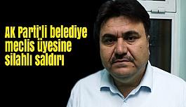 Balıkasir'de, AK Parti'li Belediye Meclis Üyesine Silahlı Saldırı