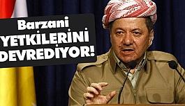 Barzani Yetkilerini Devrediyor
