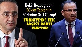 Bekir Bozdağ'dan CHP'li Tezcan'ın Sözlerine Sert Cevap!