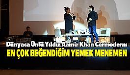 Aamir Khan Cermodern: En Çok Beğendiğim Yemek Menemen