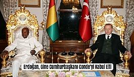 Erdoğan, Gine Cumhurbaşkanı Conde'yi...