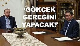 Erdoğan, Gökçek Gereğini Yapacak, Gereğini yapmayan Olursa Biz Gereğini Yaparız