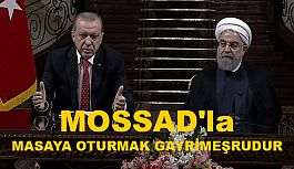 Erdoğan; İran'dan Önemli Mesajlar Verdi