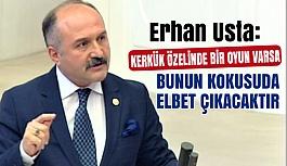 Erhan Usta: Bir Oyun Varsa Bununda Kokusu Çıkacaktır